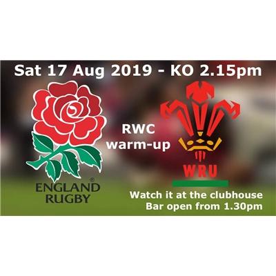 England v Wales: Sat 17 Aug