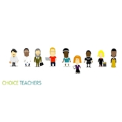 Choice Teachers